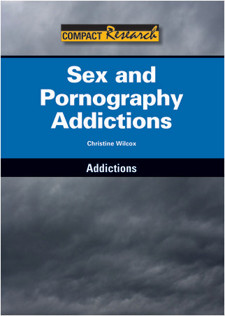Cover: Sex and Pornography Addictions