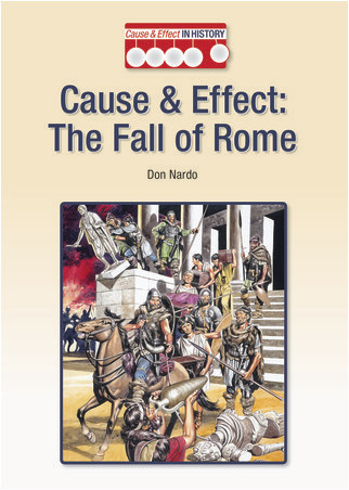 Cover: Cause & Effect: The Fall of Rome