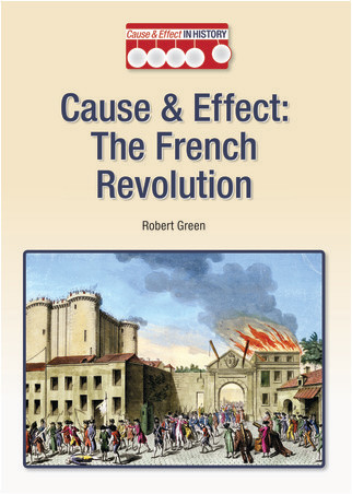 Cover: Cause & Effect: The French Revolution