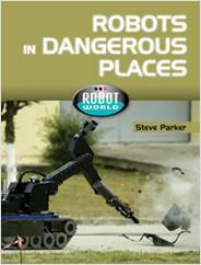 Cover: Robots in Dangerous Places