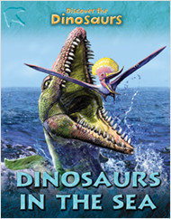 Cover: Dinosaurs in the Sea