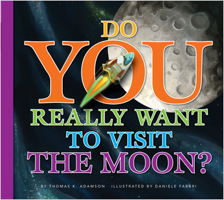 Cover: Do You Really Want to Visit The Moon?
