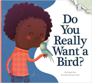 Cover: Do You Really Want a Bird?