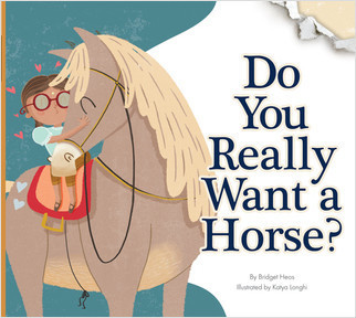 Cover: Do You Really Want a Horse?