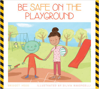 Cover: Be Safe on the Playground