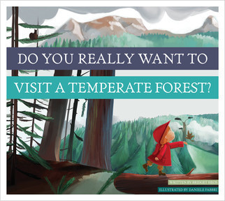 Cover: Do You Really Want to Visit a Temperate Forest?