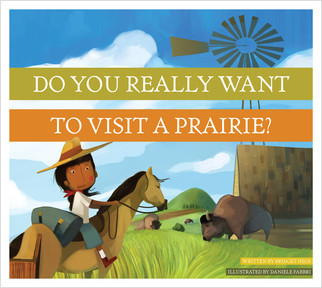 Cover: Do You Really Want to Visit a Prairie?