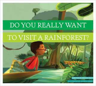 Cover: Do You Really Want to Visit a Rainforest?