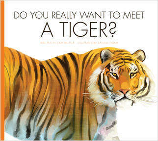 Cover: Do You Really Want to Meet a Tiger?