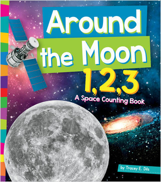 Cover: Around the Moon 1,2,3: A Space Counting Book