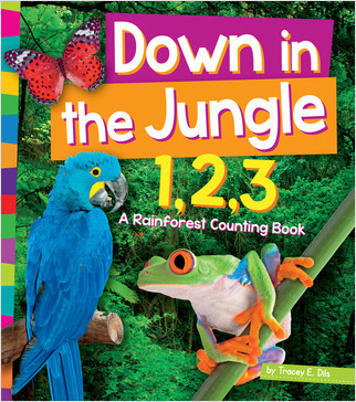 Cover: Down in the Jungle 1,2,3: A Rain Forest Counting Book