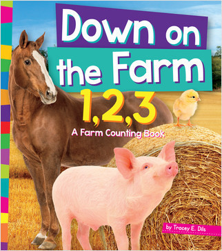 Cover: Down on the Farm 1,2,3: A Farm Counting Book