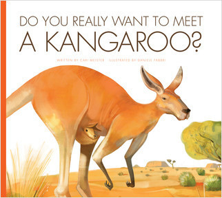 Cover: Do You Really Want to Meet a Kangaroo?