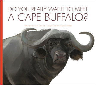 Cover: Do You Really Want to Meet a Cape Buffalo?