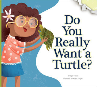 Cover: Do You Really Want a Turtle?