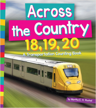 Cover: Across the Country 18, 19, 20: A Transportation Counting Book