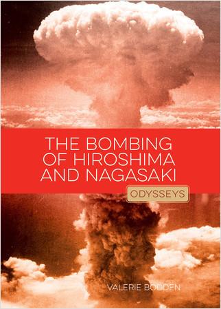 Cover: The Bombing of Hiroshima & Nagasaki