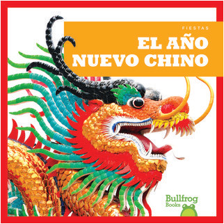 Cover: El Año Nuevo Chino / (Chinese New Year)