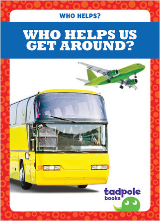 Cover: Who Helps Us Get Around?