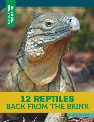 Cover: 12 Reptiles Back from the Brink