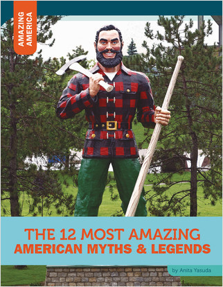 Cover: The 12 Most Amazing American Myths and Legends