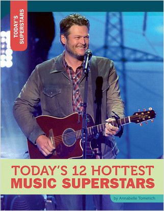 Cover: Today's 12 Hottest Music Superstars