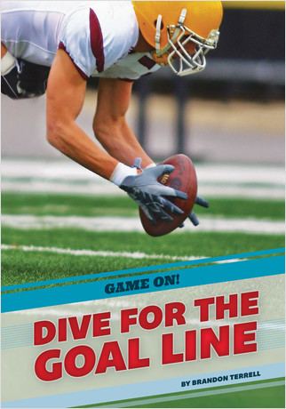 Cover: Dive for the Goal Line