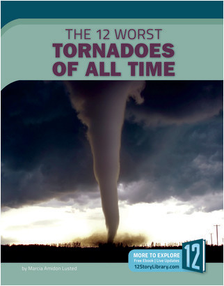 Cover: The 12 Worst Tornadoes of All Time