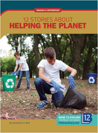 Cover: Making a Difference: 12 Stories about Helping the Planet