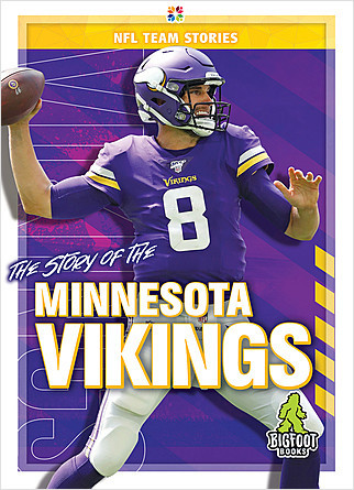 Cover: The Story of the Minnesota Vikings