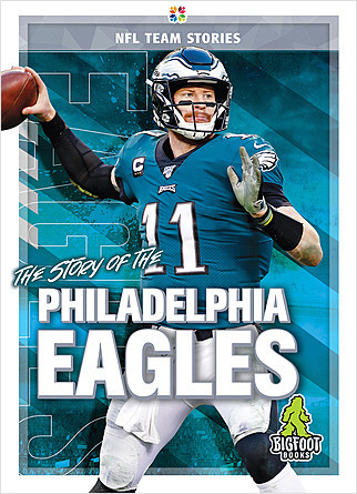 Cover: The Story of the Philadelphia Eagles