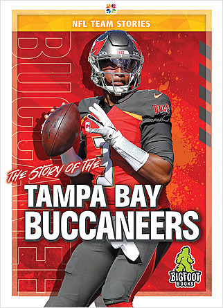 Cover: The Story of the Tampa Bay Buccaneers