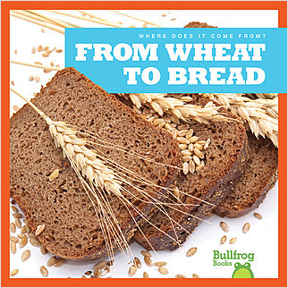 Cover: From Wheat to Bread
