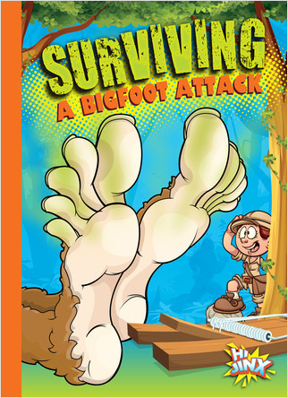 Cover: Surviving a Bigfoot Attack