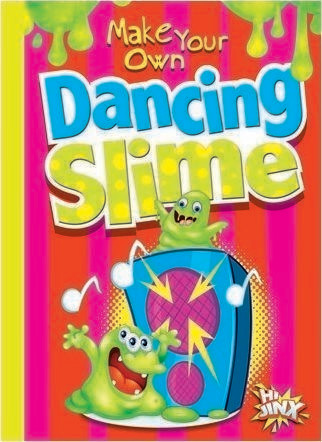 Cover: Make Your Own Dancing Slime