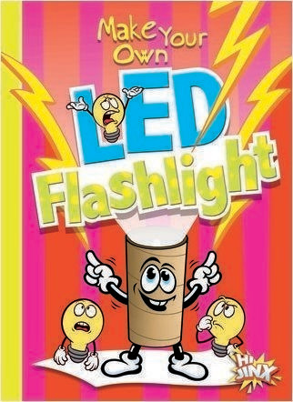 Cover: Make Your Own LED Flashlight