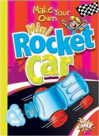 Cover: Make Your Own Mini Rocket Car