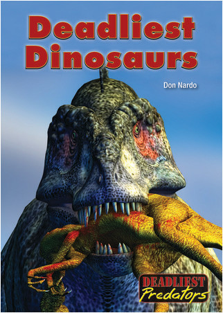 Cover: Deadliest Dinosaurs