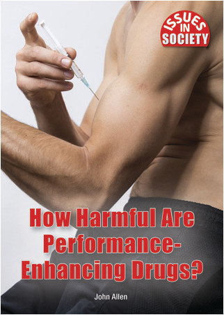 Cover: How Harmful Are PerformanceEnhancing Drugs?