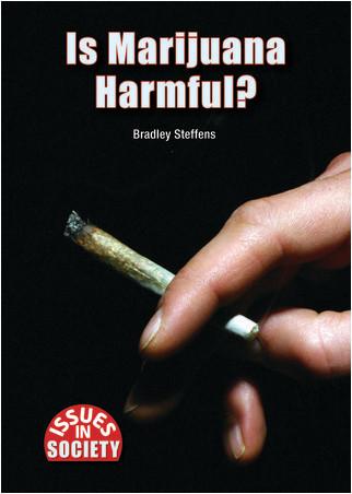 Cover: Is Marijuana Harmful?