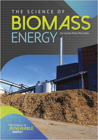 Cover: The Science of Biomass Energy
