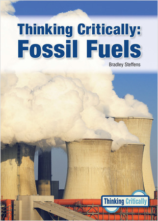 Cover: Thinking Critically: Fossil Fuels