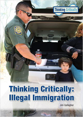 Cover: Thinking Critically: Illegal Immigration