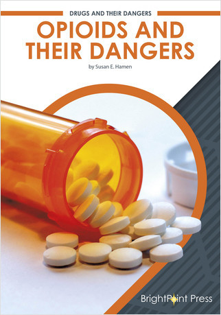 Cover: Opioids and Their Dangers