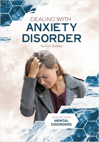 Cover: Dealing with Anxiety Disorder