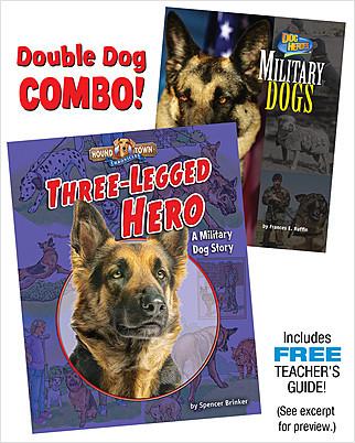 Cover: Three-Legged Hero/Military Dogs