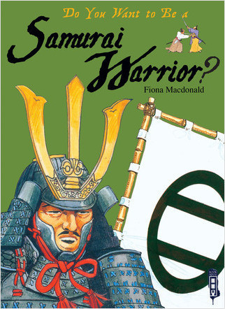 Cover: Do You Want to Be a Samurai Warrior?