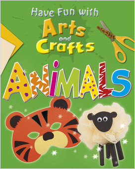 Cover: Have Fun with Arts and Crafts