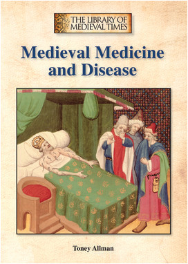 Cover: Medieval Medicine and Disease