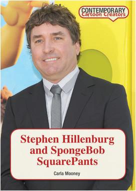 Cover: Stephen Hillenburg and SpongeBob SquarePants